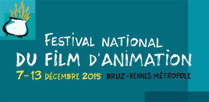 Festival du film d'animation 2015 Rennes