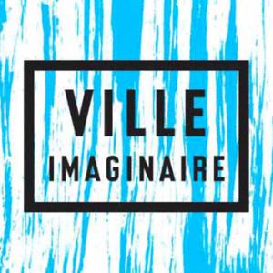 Projet Ville Imaginaire et Zone Vive projection