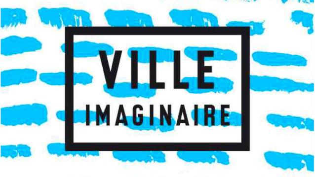 Ville imaginaire 2016 Zone Vive