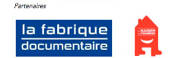 Partenaires associatifs : la Maison des Fougères, la Fabrique documentaire