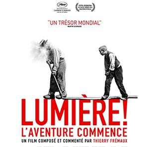 Affiche du film documentaire Lumière ! l'aventure commence