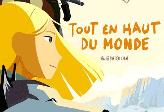 """Affiche du film """"Tout en haut du monde"""" de Rémi Chayé"""